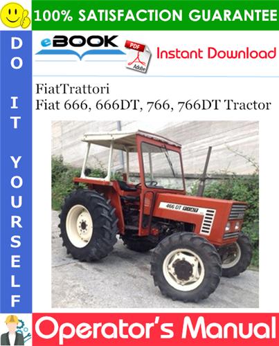 Thumbnail ☆☆ Best ☆☆ FiatTrattori Fiat 666, 666DT, 766, 766DT Tractor Operators Manual