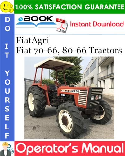 Thumbnail ☆☆ Best ☆☆ FiatAgri Fiat 70-66, 80-66 Tractors Operators Manual