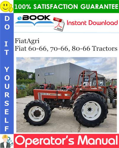 Thumbnail ☆☆ Best ☆☆ FiatAgri Fiat 60-66, 70-66, 80-66 Tractors Operators Manual