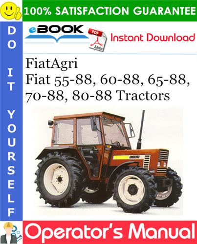 Thumbnail ☆☆ Best ☆☆ FiatAgri Fiat 55-88, 60-88, 65-88, 70-88, 80-88 Tractors Operators Manual