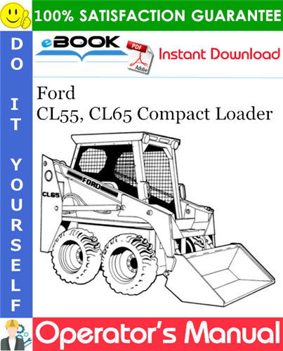 Thumbnail ☆☆ Best ☆☆ Ford CL55, CL65 Compact Loader Operators Manual