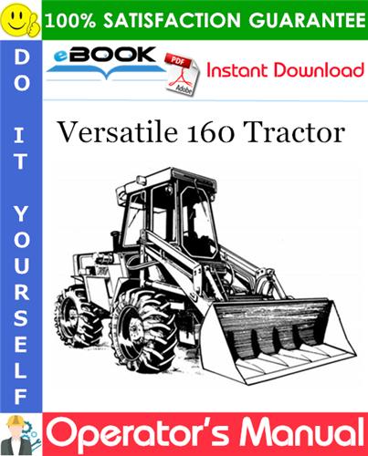 Thumbnail ☆☆ Best ☆☆ Versatile 160 Tractor Operators Manual (Model Year: 1982)
