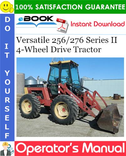 Thumbnail ☆☆ Best ☆☆ Versatile 256/276 Series II 4-Wheel Drive Tractor Operators Manual