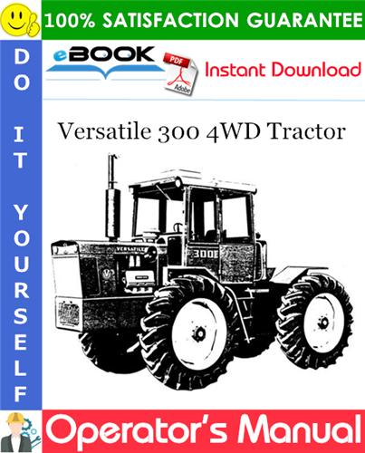 Thumbnail ☆☆ Best ☆☆ Versatile 300 4WD Tractor Operators Manual