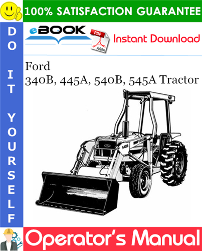 Thumbnail ☆☆ Best ☆☆ Ford 340B, 445A, 540B, 545A Tractor Operators Manual