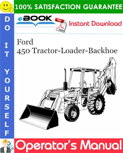 Thumbnail ☆☆ Best ☆☆ Ford 450 Tractor-Loader-Backhoe Operators Manual