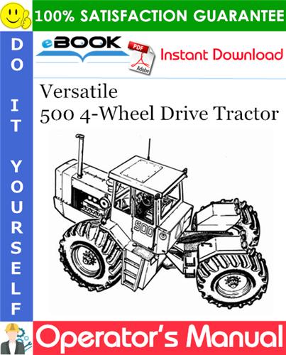 Thumbnail ☆☆ Best ☆☆ Versatile 500 4-Wheel Drive Tractor Operators Manual (Model Year: 1978)