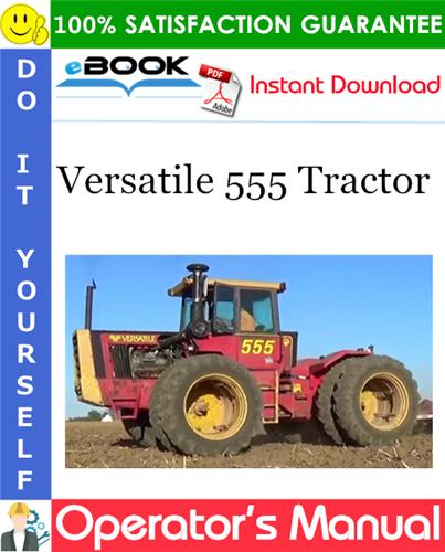 Thumbnail ☆☆ Best ☆☆ Versatile 555 Tractor Operators Manual (Model Year: 1981)
