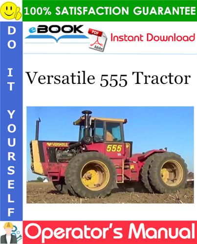 Thumbnail ☆☆ Best ☆☆ Versatile 555 Tractor Operators Manual (Model Year: 1982)