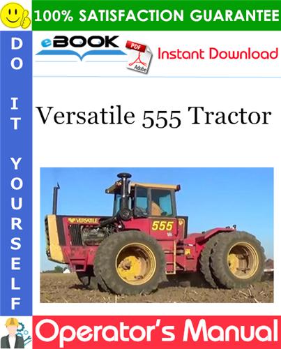 Thumbnail ☆☆ Best ☆☆ Versatile 555 Tractor Operators Manual (Model Year: 1983)