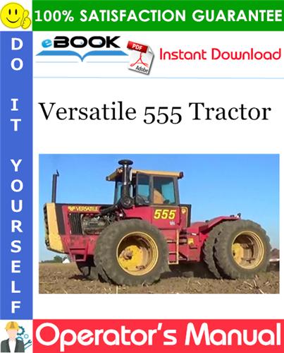 Thumbnail ☆☆ Best ☆☆ Versatile 555 Tractor Operators Manual (Model Year: 1984)