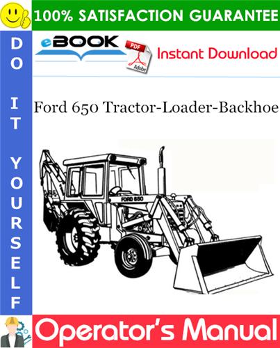 Thumbnail ☆☆ Best ☆☆ Ford 650 Tractor-Loader-Backhoe Operators Manual