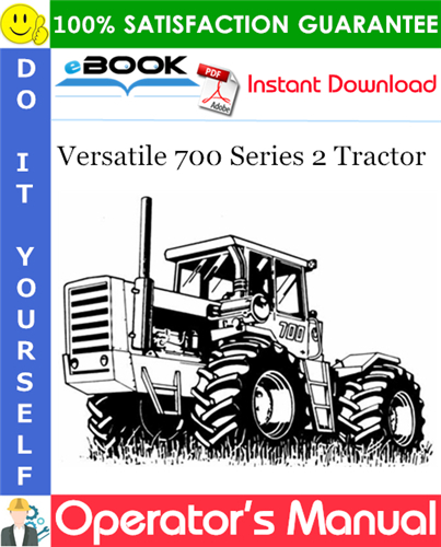 Thumbnail ☆☆ Best ☆☆ Versatile 700 Series 2 Tractor Operators Manual (Model Year: 1976-1977)