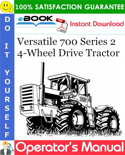 Thumbnail ☆☆ Best ☆☆ Versatile 700 Series 2 4-Wheel Drive Tractor Operators Manual (Model Year: 1976)