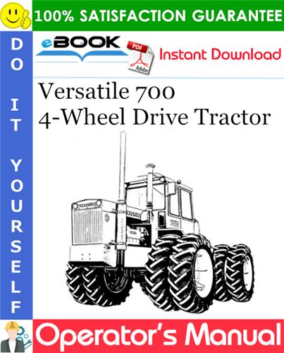 Thumbnail ☆☆ Best ☆☆ Versatile 700 4-Wheel Drive Tractor Operators Manual (Model Year: 1972-1975)