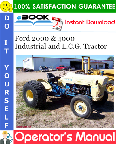 Thumbnail ☆☆ Best ☆☆ Ford 2000 & 4000 Industrial and L.C.G. Tractor Operators Manual