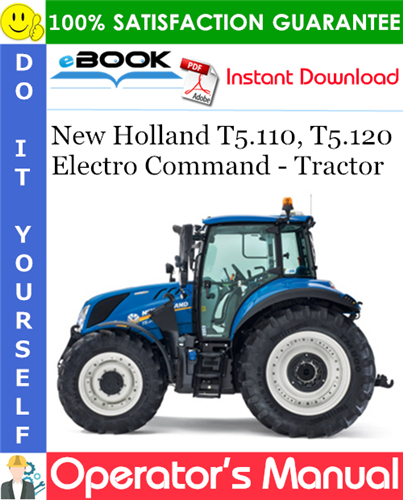 Thumbnail ☆☆ Best ☆☆ New Holland T5.110, T5.120 Electro Command - Tractor Operators Manual