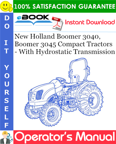 Thumbnail ☆☆ Best ☆☆ New Holland Boomer 3040, Boomer 3045 Compact Tractors - With Hydrostatic Transmission Operators Manual