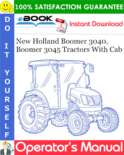 Thumbnail ☆☆ Best ☆☆ New Holland Boomer 3040, Boomer 3045 Tractors With Cab Operators Manual