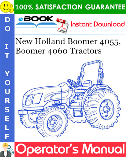 Thumbnail ☆☆ Best ☆☆ New Holland Boomer 4055, Boomer 4060 Tractors Operators Manual