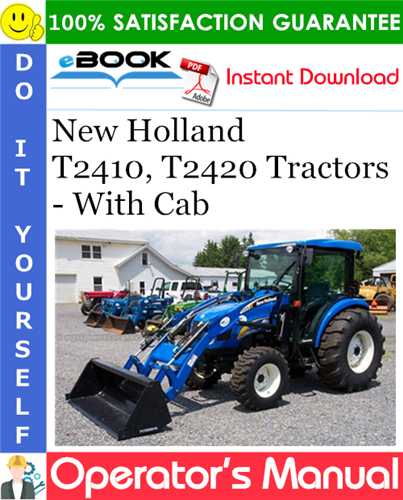 Thumbnail ☆☆ Best ☆☆ New Holland T2410, T2420 Tractors - With Cab Operators Manual