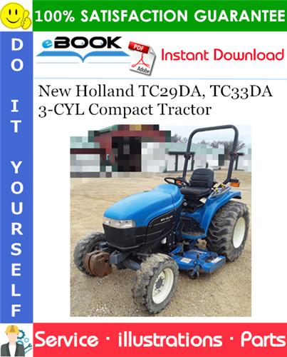 Thumbnail ☆☆ Best ☆☆ New Holland TC29DA, TC33DA - 3 CYL Compact Tractor Parts Catalog Manual