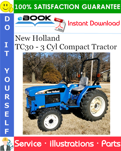 Thumbnail ☆☆ Best ☆☆ New Holland TC30 - 3 Cyl Compact Tractor Parts Catalog Manual