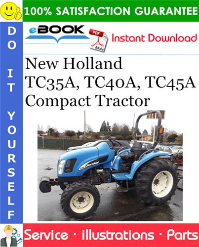 Thumbnail ☆☆ Best ☆☆ New Holland TC35A, TC40A, TC45A Compact Tractor Parts Catalog Manual