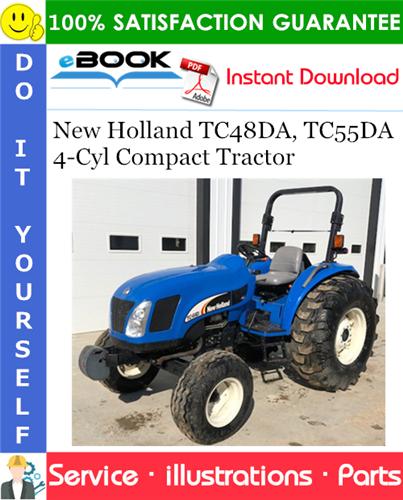Thumbnail ☆☆ Best ☆☆ New Holland TC48DA, TC55DA - 4 Cyl Compact Tractor Parts Catalog Manual