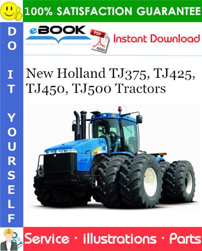 Thumbnail ☆☆ Best ☆☆ New Holland TJ375, TJ425, TJ450, TJ500 Tractors Parts Catalog Manual