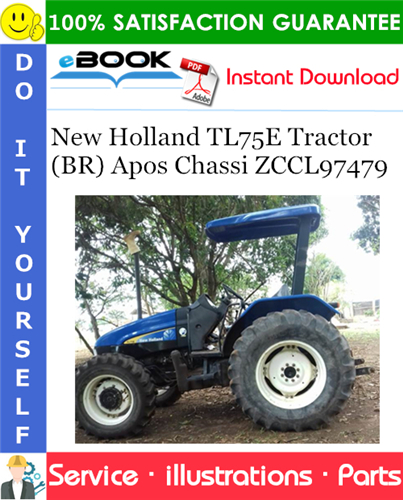 Thumbnail ☆☆ Best ☆☆ New Holland TL75E Tractor (BR) Apos Chassi ZCCL97479 Parts Catalog Manual