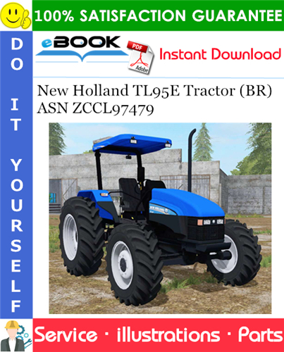 Thumbnail ☆☆ Best ☆☆ New Holland TL95E Tractor (BR) ASN ZCCL97479 Parts Catalog Manual