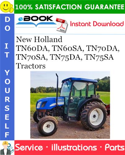 Thumbnail ☆☆ Best ☆☆ New Holland TN60DA, TN60SA, TN70DA, TN70SA, TN75DA, TN75SA Tractors Parts Catalog Manual