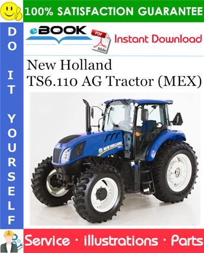 Thumbnail ☆☆ Best ☆☆ New Holland TS6.110 AG Tractor (MEX) Parts Catalog Manual