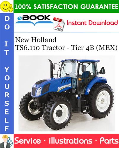 Thumbnail ☆☆ Best ☆☆ New Holland TS6.110 Tractor - Tier 4B (MEX) Parts Catalog Manual