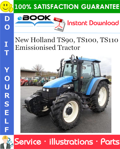 Thumbnail ☆☆ Best ☆☆ New Holland TS90, TS100, TS110 Emissionised Tractor Parts Catalog Manual