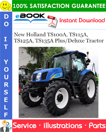 Thumbnail ☆☆ Best ☆☆ New Holland TS100A, TS115A, TS125A, TS135A Plus/Deluxe Tractor Parts Catalog Manual
