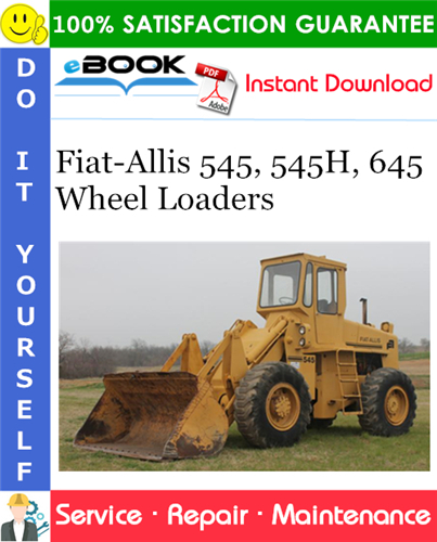 Thumbnail ☆☆ Best ☆☆ Fiat-Allis 545, 545H, 645 Wheel Loaders Service Repair Manual
