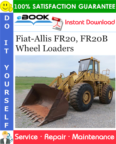Thumbnail ☆☆ Best ☆☆ Fiat-Allis FR20, FR20B Wheel Loaders Service Repair Manual