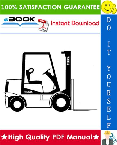 Thumbnail ☆☆ Best ☆☆ Clark CGC20, CGC25, CGC30, CGP20, CGP25, CGP30, CDP20, CDP25, CDP30 Forklift Trucks Service Repair Manual