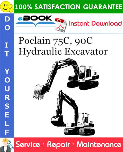 Thumbnail ☆☆ Best ☆☆ Poclain 75C, 90C Hydraulic Excavator Service Repair Manual