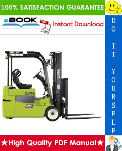 Thumbnail ☆☆ Best ☆☆ Clark TMX12, TMX13, TMX15S, TMX15, TMX17, TMX18, TMX20, TMX20x, TMX25,EPX16, EPX18 Forklift Trucks Service Repair Manual