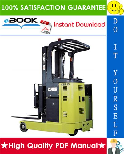 Thumbnail ☆☆ Best ☆☆ Clark CER10, CER13, CER14, CER15, CER18, CER20, CER25 Forklift Trucks Service Repair Manual