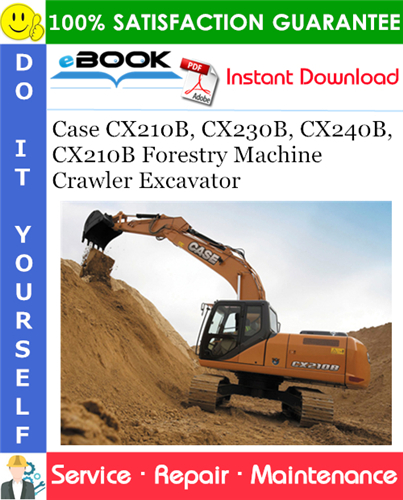 Thumbnail ☆☆ Best ☆☆ Case CX210B, CX230B, CX240B, CX210B Forestry Machine Crawler Excavator Service Repair Manual
