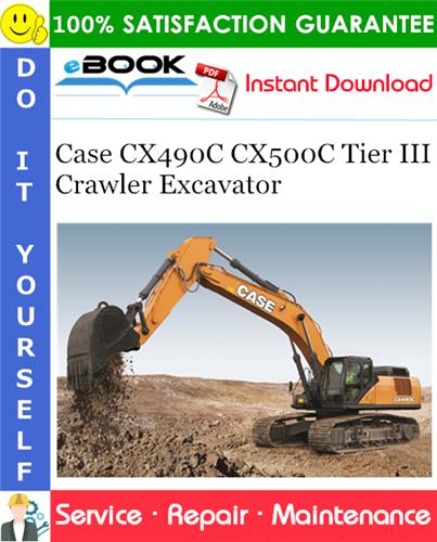 Thumbnail ☆☆ Best ☆☆ Case CX490C CX500C Tier III Crawler Excavator Service Repair Manual