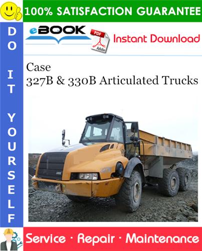 Thumbnail ☆☆ Best ☆☆ Case 327B & 330B Articulated Trucks Service Repair Manual