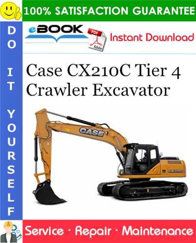 Thumbnail ☆☆ Best ☆☆ Case CX210C Tier 4 Crawler Excavator Service Repair Manual