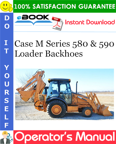 Thumbnail ☆☆ Best ☆☆ Case M Series 580 & 590 Loader Backhoes Operators Manual