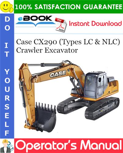 Thumbnail ☆☆ Best ☆☆ Case CX290 (Types LC & NLC) Crawler Excavator Operators Manual