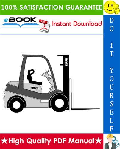Thumbnail ☆☆ Best ☆☆ Clark C15, C15C, C18, C18C, C20s, C20sC, C20, C20C, C25, C25C, C30, C30C, C32C, C35 Forklift Trucks Service Repair Manual
